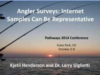 Angler Surveys: Internet Samples Can Be Representative