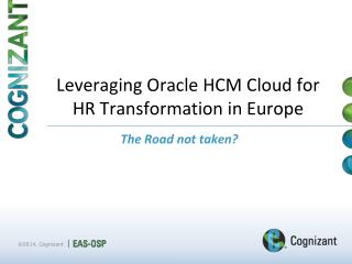Leveraging Oracle HCM Cloud for HR Transformation in  Europe