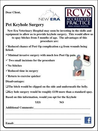 Dear Client, Pet Keyhole Surgery