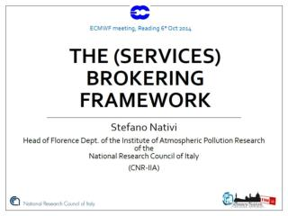 The (services) Brokering Framework