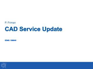 CAD Service Update EDMS:  1388045