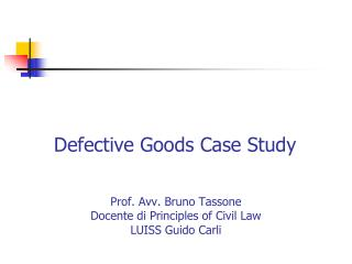 Defective Goods Case  Study