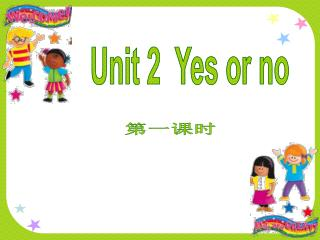 Unit 2  Yes or no