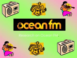 Research on Ocean FM .