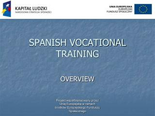 SPANISH VOCATIONAL TRAINING