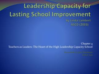 Leadership Capacity for Lasting School Improvement by Linda Lambert ASCD 2003