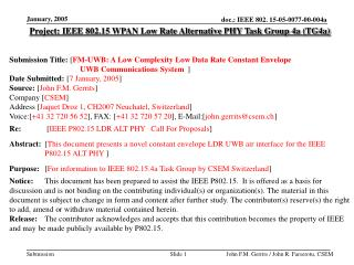 Project:  IEEE 802.15 WPAN Low Rate Alternative PHY Task Group 4a (TG4a)