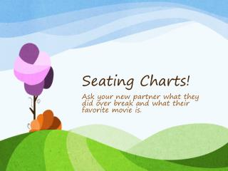 Seating Charts!