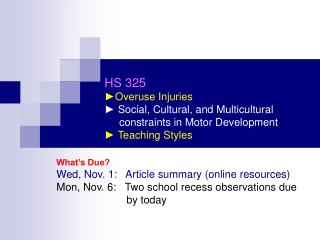 What's Due? Wed, Nov. 1:   Article summary (online resources)