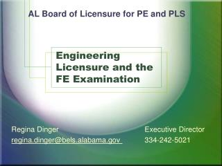 Engineering Licensure and the FE Examination
