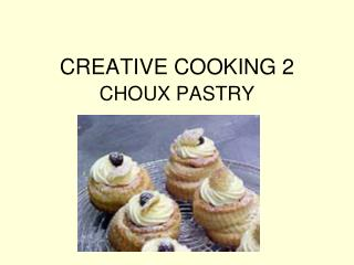 CREATIVE COOKING 2