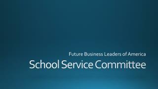 School Service Committee