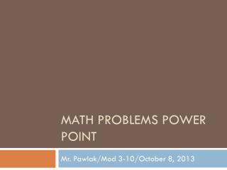 Math problems power point