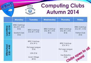 Computing Clubs Autumn 2014