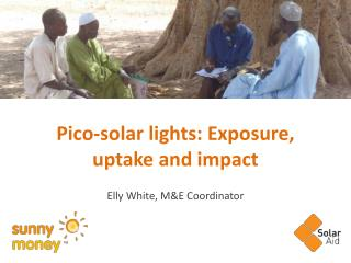 Pico-solar lights: Exposure, uptake and impact