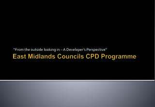 East Midlands Councils CPD Programme