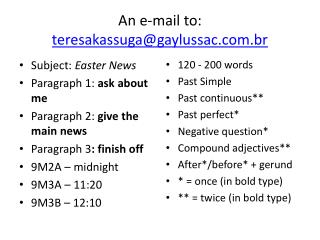 An  e-mail to:   teresakassuga@gaylussac.br