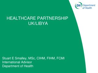 HEALTHCARE PARTNERSHIP  UK/LIBYA