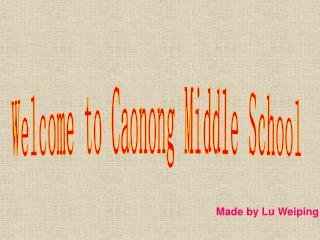 Welcome to Caonong Middle School