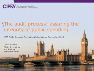 The audit process: assuring the integrity of public spending