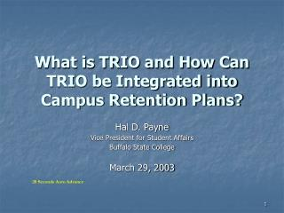 What is TRIO and How Can TRIO be Integrated into Campus Retention Plans