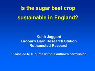 Is the sugar beet crop sustainable in England?