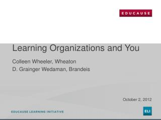 Learning Organizations and You