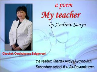 a poem My teacher  by Andrew  Saaya