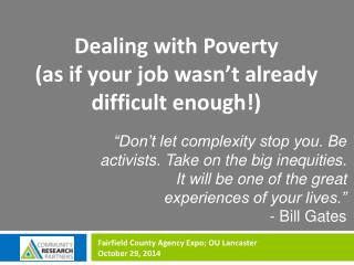 Dealing with Poverty (as if your job wasn't already difficult enough!)