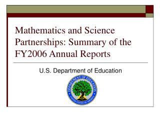 Mathematics and Science Partnerships: Summary of the FY2006 Annual Reports