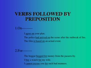 VERBS FOLLOWED BY PREPOSITION