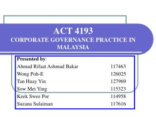 ACT 4193  CORPORATE GOVERNANCE PRACTICE IN MALAYSIA
