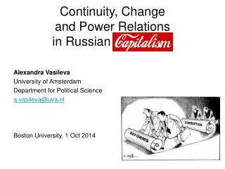 Continuity, Change  and Power Relations  in Russian Capitalism