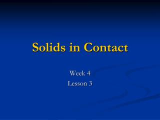 Solids in Contact