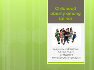 Childhood obesity among Latinos