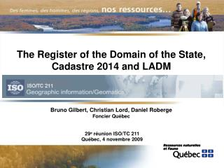 The Register of the Domain of the State ,  Cadastre 2014 and LADM