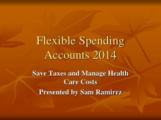 Flexible Spending Accounts 2014