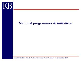 National programmes & initiatives