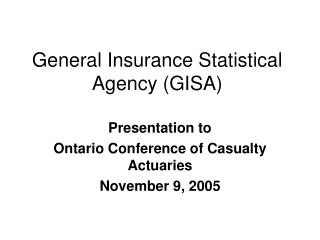 General Insurance Statistical Agency (GISA)