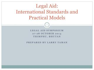 Legal Aid: International Standards and Practical Models