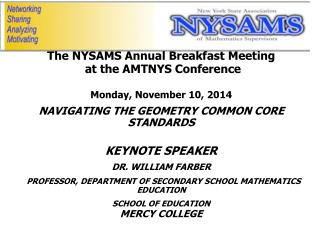 The NYSAMS Annual Breakfast Meeting  at the AMTNYS Conference Monday, November 10,  2014