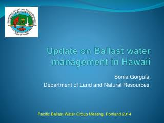 Update on Ballast water management in Hawaii
