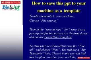 How to  save this  ppt  to your machine as a template