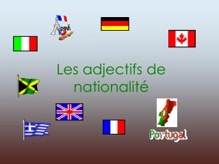 Les adjectifs de nationalit�