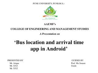 'Bus  location and arrival time  app  in Android'
