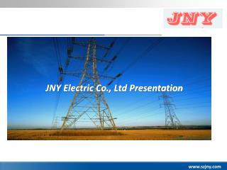 JNY Electric Co., Ltd Presentation