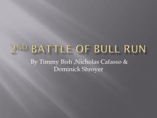 2 nd Battle of Bull Run