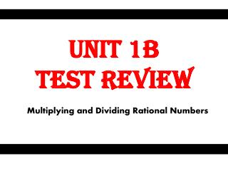 Unit 1B  Test Review