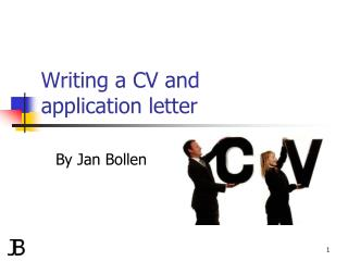 Writing a CV and  application letter