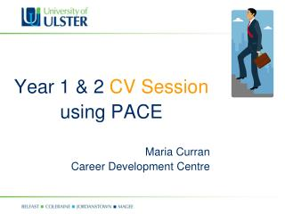 Year 1 & 2  CV Session using PACE Maria Curran Career Development Centre
